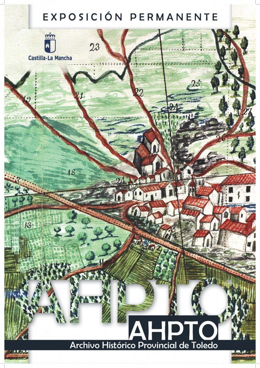 http://www.toledo.es/wp-content/uploads/2018/02/cartel-ahpto-exposicion-permanente-cartel-849x1200.jpg. AHPTO, Archivo Histórico Provincial de Toledo