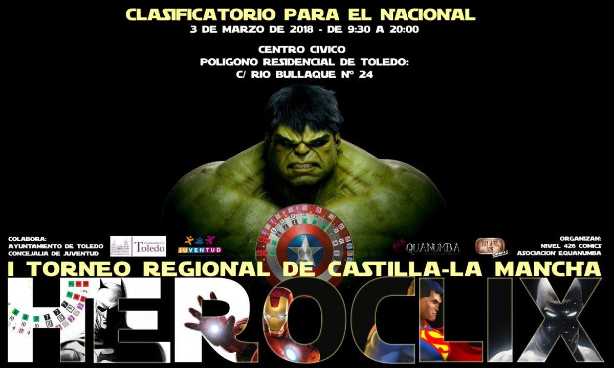 http://www.toledo.es/wp-content/uploads/2018/02/cartel-nacional-heroclix-2018-1200x720.jpg. I Torneo de Castilla-La Mancha de HEROCLIX
