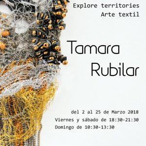 """Exposición EXPLORE TERRITORIES. ARTE TEXTIL"""". Tamara Rubilar"""