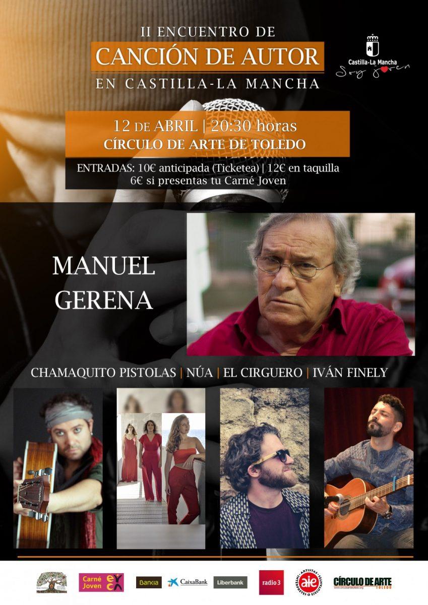 http://www.toledo.es/wp-content/uploads/2018/02/concierto12abril_cancionautor2018-849x1200.jpg. Concierto de MANUEL GERENA, CHAMAQUITO PISTOLAS, NÚA, EL CIRGUERO E IVÁN FINELY ( II Encuentro de Canción de Autor)