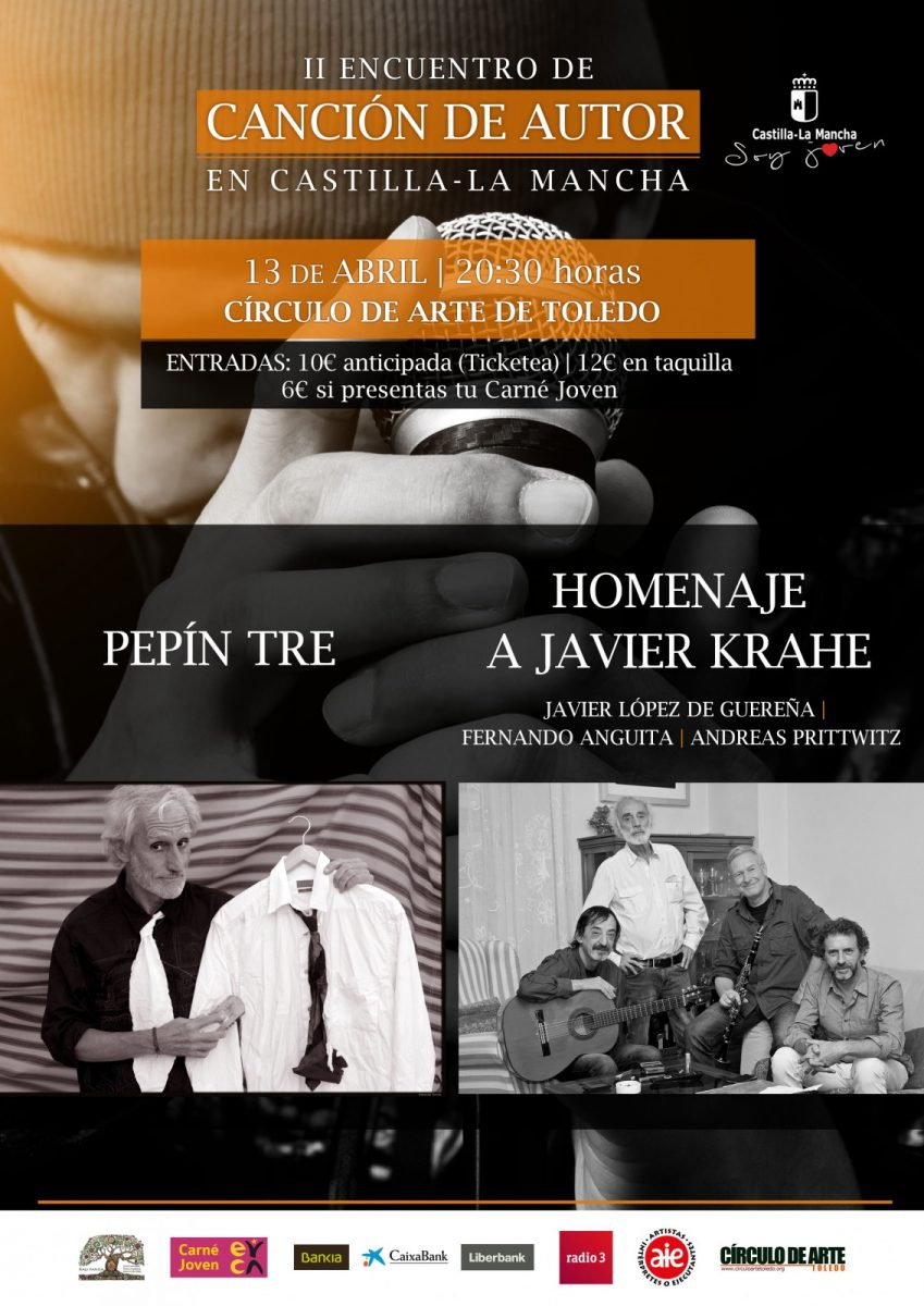 """http://www.toledo.es/wp-content/uploads/2018/02/concierto13abril_cancionautor2018-849x1200.jpg. Concierto de PEPÍN TRE Y HOMENAJE A JAVIER KRAHE (""""II Encuentro de Canción de Autor"""")"""