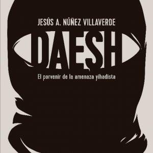 """esús A. Núñez presenta el libro """"Dáesh. El porvenir de la amenaza yihadista"""""""
