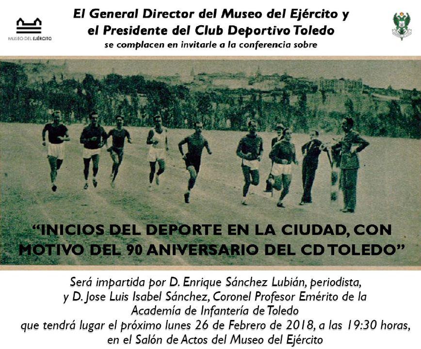 """http://www.toledo.es/wp-content/uploads/2018/02/deporte.jpg. Conferencia """"Inicios del deporte en la ciudad, con motivo del 90 aniversario del CD Toledo"""""""