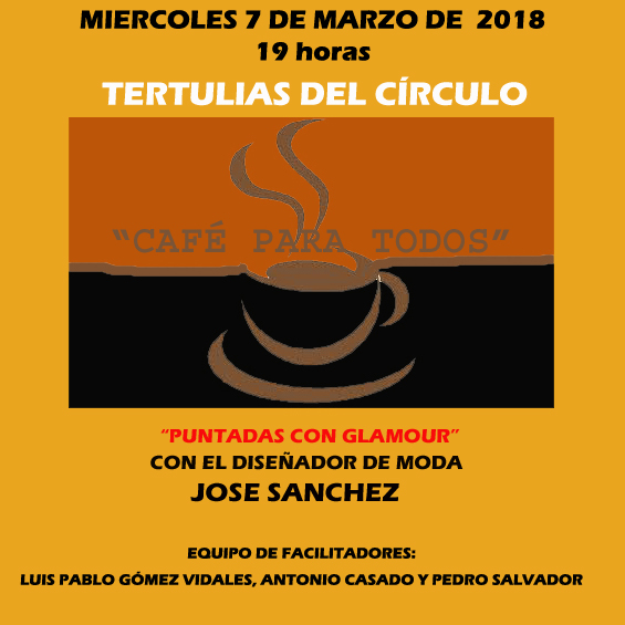 "http://www.toledo.es/wp-content/uploads/2018/02/marzo-2018-copia.jpg. Tertulia ""Café para todos"""
