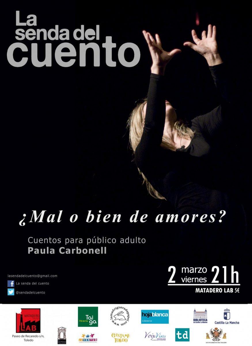 http://www.toledo.es/wp-content/uploads/2018/02/paula-carbonell-adultos-875x1200.jpg. SENDA DEL CUENTO: PAULA CARBONELL ¿Mal o bien de amores? Sesión de Narración para adultos