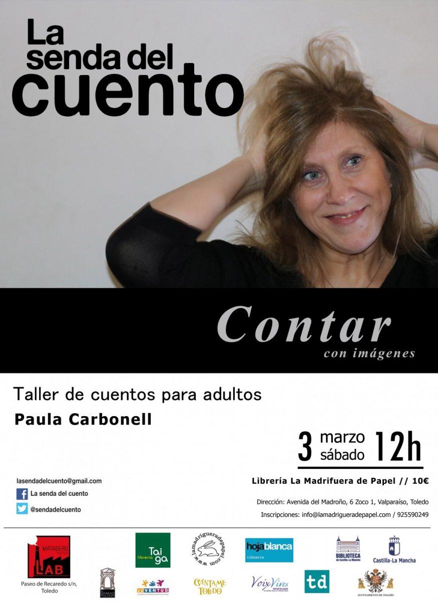 http://www.toledo.es/wp-content/uploads/2018/02/paula-senda-general-paula-taller-875x1200.jpg. SENDA DEL CUENTO: Taller de narración oral con PAULA CARBONELL: Contar con imágenes.