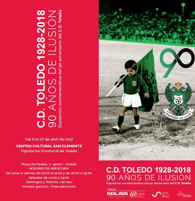 C.D. TOLEDO 1928-2018. 90 AÑOS DE ILUSIÓN