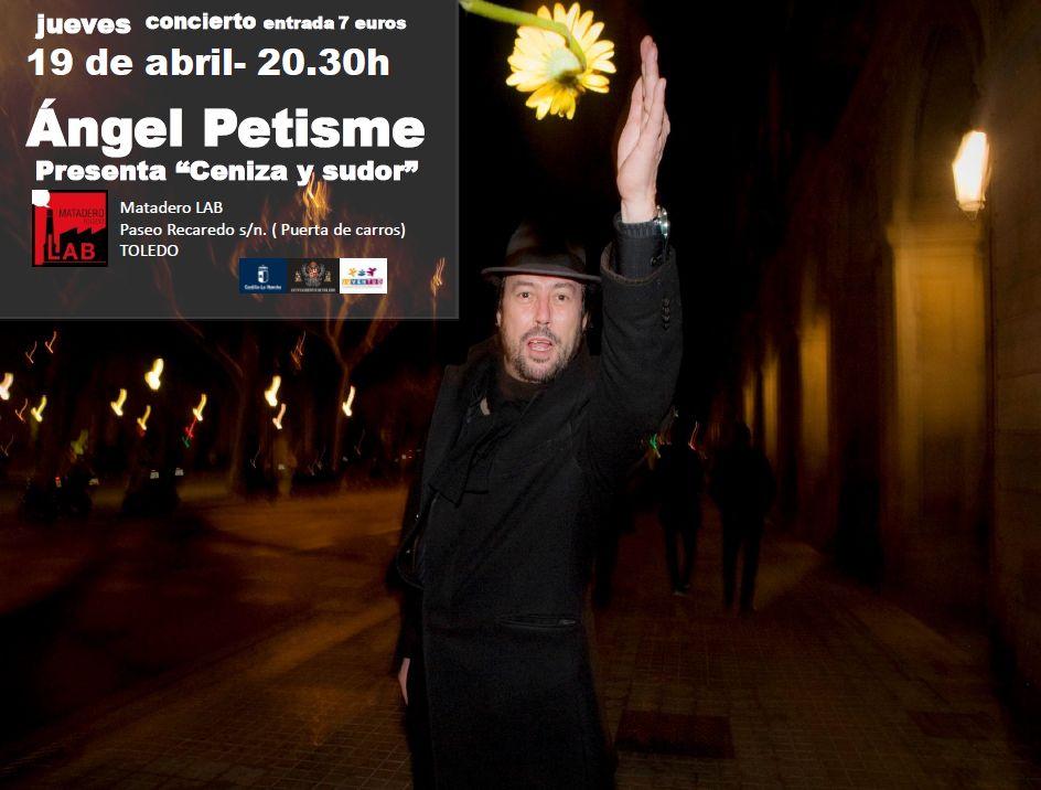 """Concierto Ángel Petisme. Presentación de último trabajo """"Ceniza y sudor"""""""
