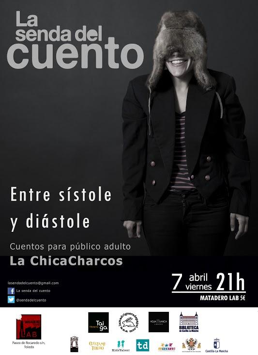 """SENDA DEL CUENTO: LA CHICA CHARCOS """"Entre sístole y diástole"""""""