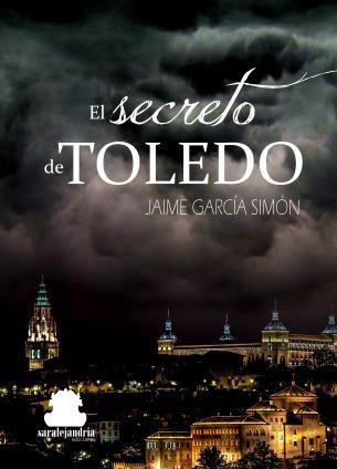 """http://www.toledo.es/wp-content/uploads/2018/04/el-secreto-de-toledo.jpg. Presentación de libro """"El secreto de Toledo"""""""