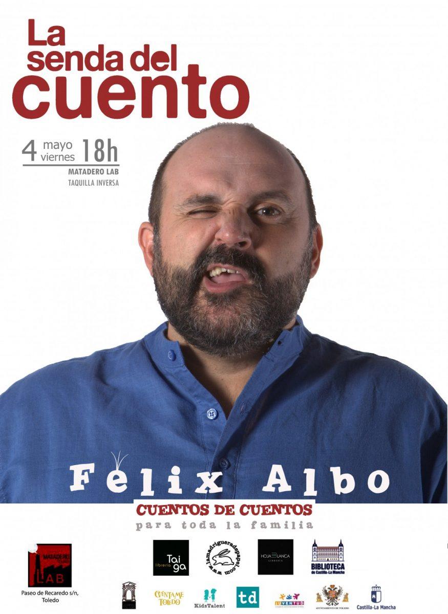 http://www.toledo.es/wp-content/uploads/2018/04/felix-albo-familiar-copia-875x1200.jpg. SENDA DEL CUENTO: FÉLIX ALBO – CUENTOS DE CUENTOS
