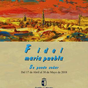 """Exposición Fidel María Puebla """"Se puede soñar"""""""