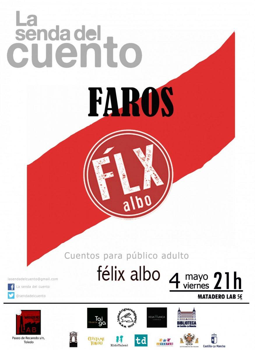 http://www.toledo.es/wp-content/uploads/2018/04/la-senda-del-cuento-felix-albo-adultos-faros-con-flx-copia-875x1200.jpg. SENDA DEL CUENTO: FÉLIX ALBO – FAROS