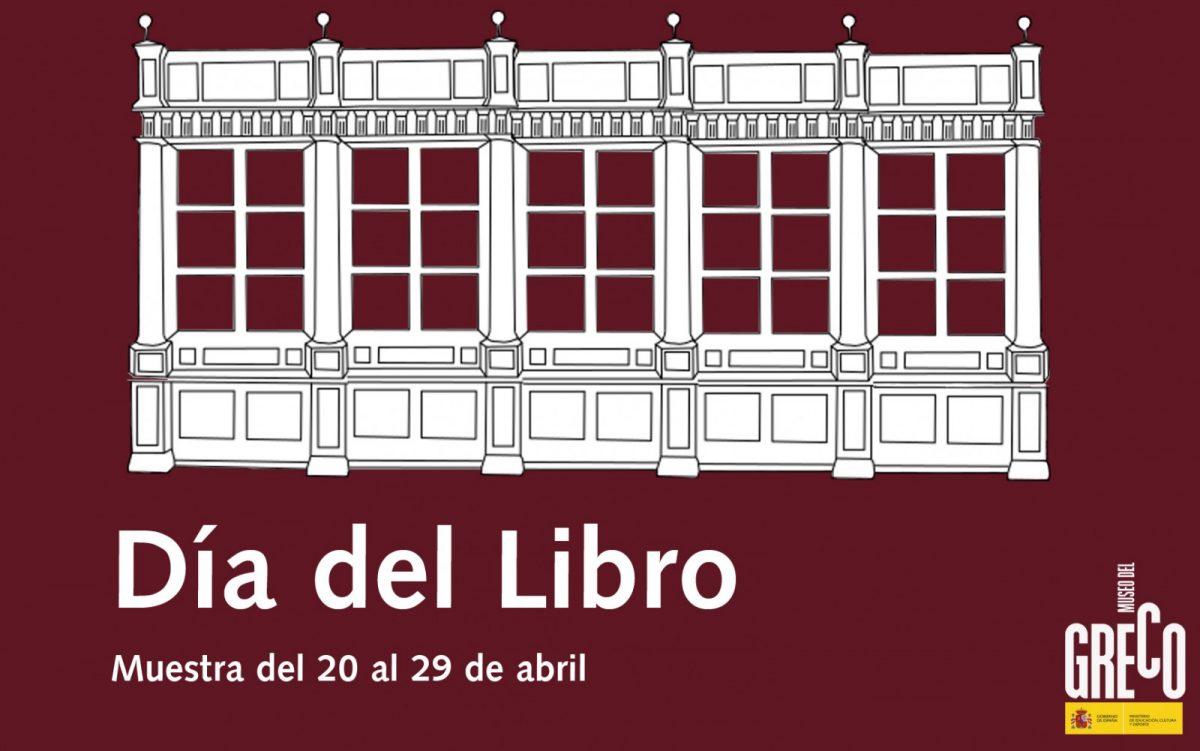 http://www.toledo.es/wp-content/uploads/2018/04/museo-del-greco-dia-del-libro-1200x751.jpg. Día del Libro