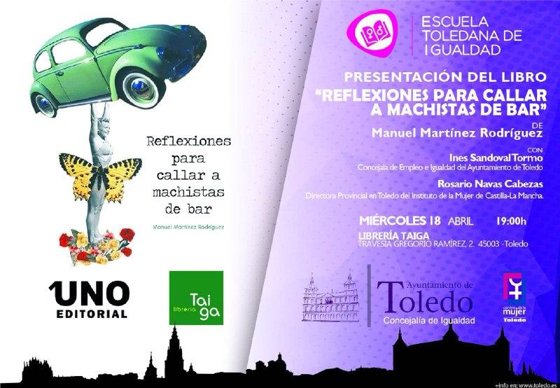 """Presentación del libro """"Reflexiones para callar a un machista de bar"""" de Manuel Martínez Rodríguez."""
