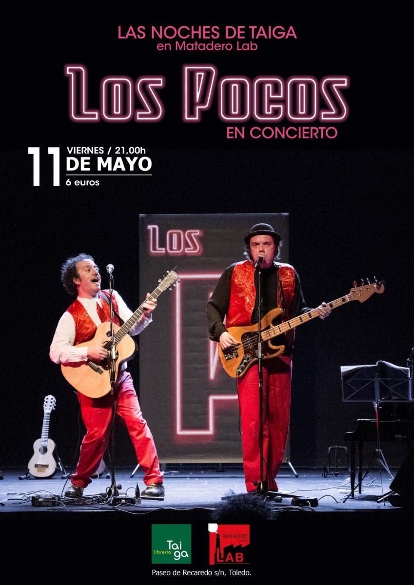 """http://www.toledo.es/wp-content/uploads/2018/04/taiga-concierto-849x1200.jpg. NOCHE DE TAIGA. Concierto de """"LOS POCOS"""""""