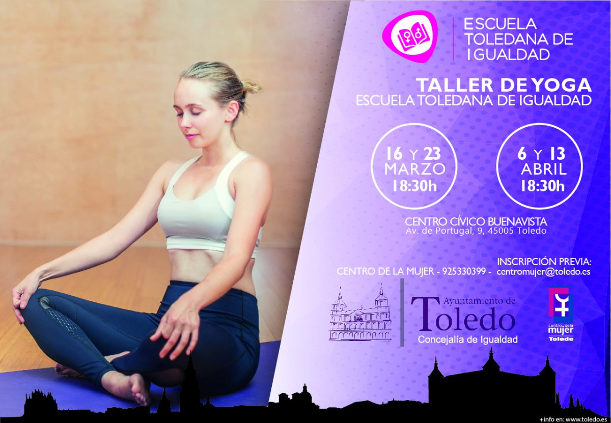 http://www.toledo.es/wp-content/uploads/2018/04/taller-yoga-16-de-marzo-1200x831.jpg. Taller de Yoga para mujeres Marzo/Abril 2018