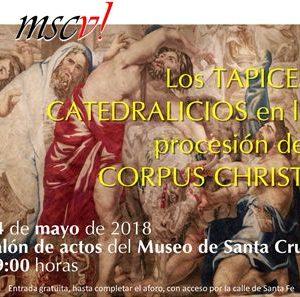 Conferencia Los tapices catedralicios en la procesión del Corpus Christi de Toledo