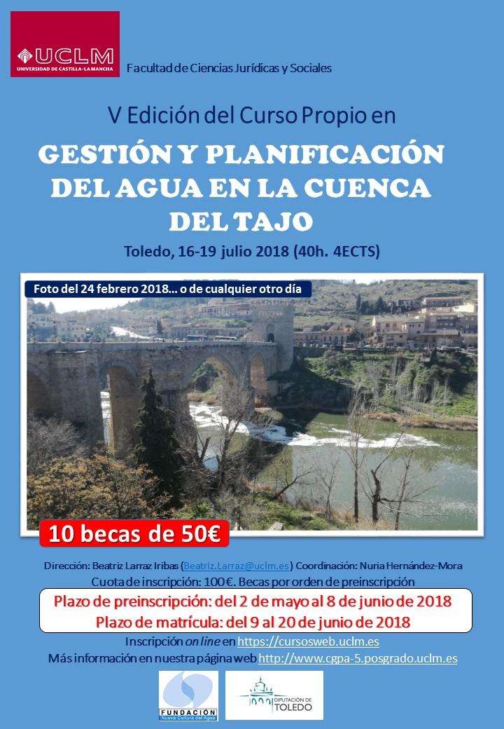 http://www.toledo.es/wp-content/uploads/2018/05/cartel_2018.jpg. Curso en Gestión y Planificación del Agua en la Cuenca del Tajo