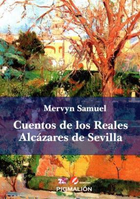 https://www.toledo.es/wp-content/uploads/2018/05/cuentos-reales.jpg. Presentación del libro Cuentos de los Reales Alcázares de Sevilla – SUSPENDIDO