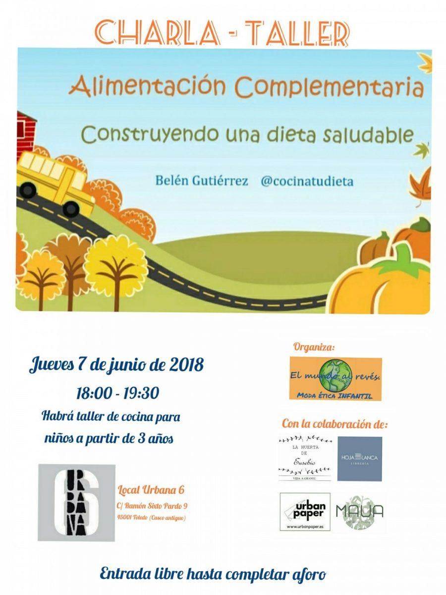 https://www.toledo.es/wp-content/uploads/2018/05/el-mundo-al-reves-900x1200.jpg. Charla Taller Alimentación Complementaria