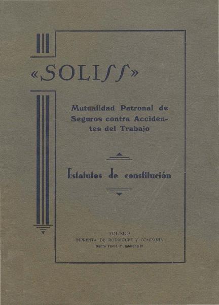 https://www.toledo.es/wp-content/uploads/2018/05/estatutos-de-constitucion-soliss-mutualidad01.jpg. El Archivo Municipal de suma al 85 aniversario de SOLISS