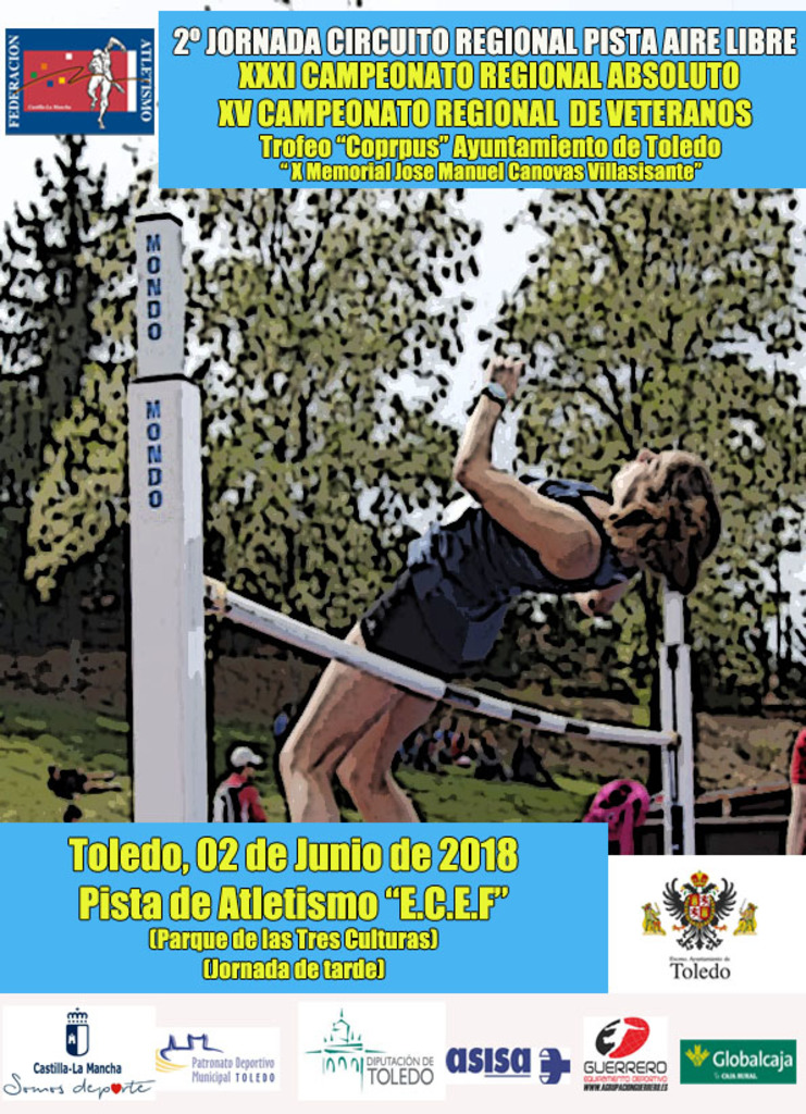 http://www.toledo.es/wp-content/uploads/2018/05/trofeo-atletismo-cartel.jpg. Torneo Corpus Christi de Atletismo. X Memorial José Manuel Cánovas Villasante