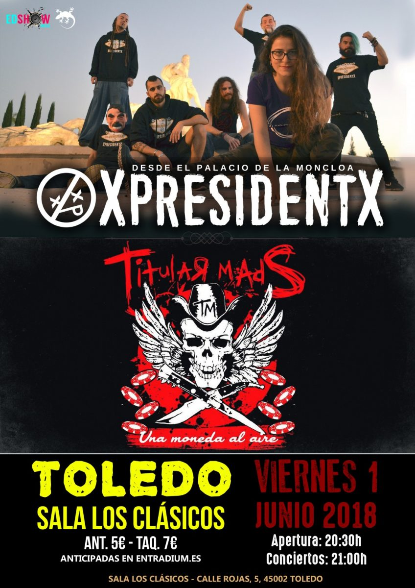 https://www.toledo.es/wp-content/uploads/2018/05/xpresidentx-848x1200.jpg. XPRESIDENTX + TITULAR MADS
