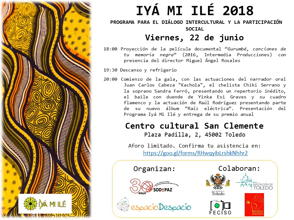 http://www.toledo.es/wp-content/uploads/2018/06/gala-intercultural-22-de-junio-2018.jpg. Programa para el Diálogo Intercultural y la Participación Social 'Iyá Mi Ilé 2018'