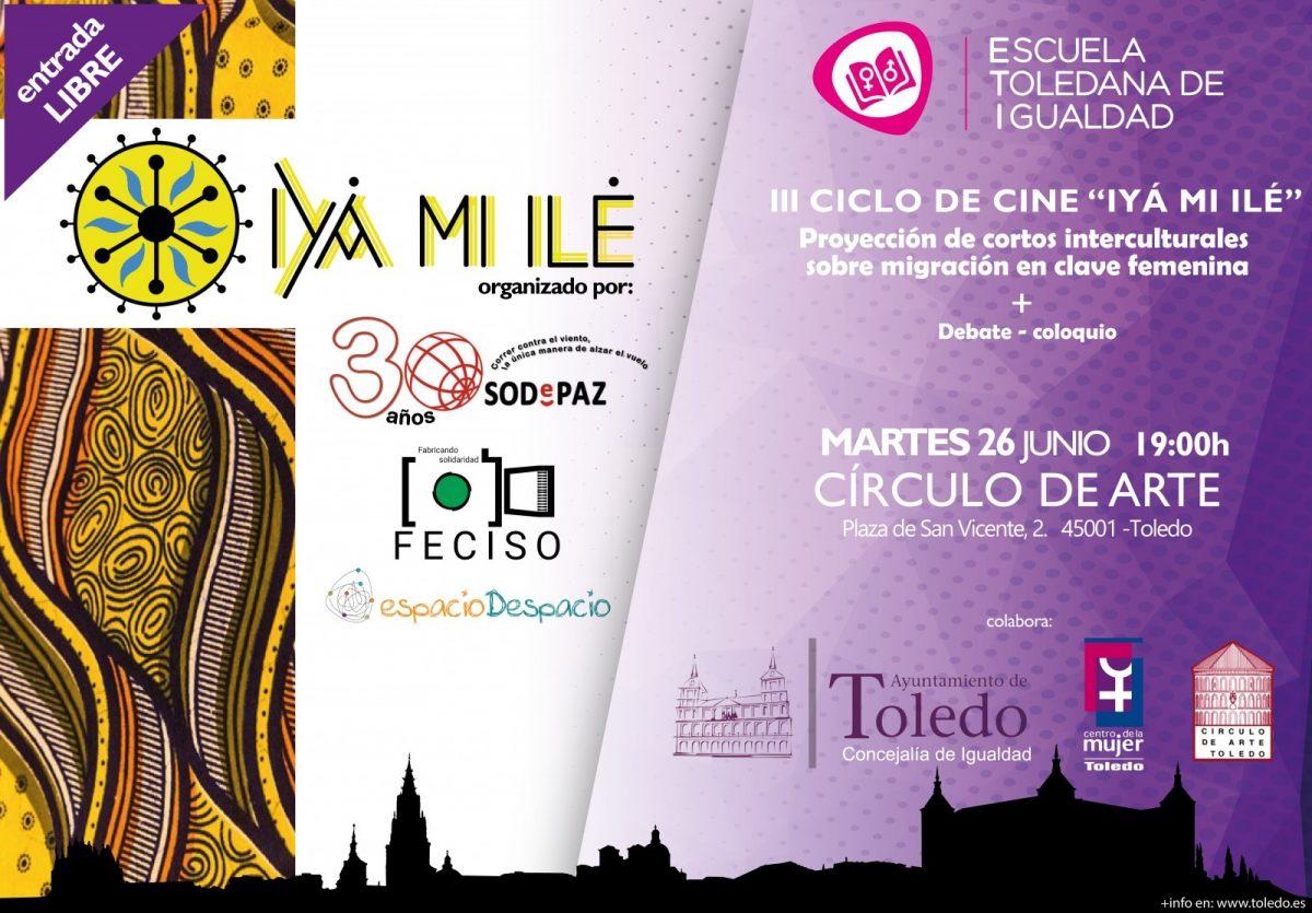 http://www.toledo.es/wp-content/uploads/2018/06/iii-ciclo-de-cine-iya-mi-ile-26-de-junio-1200x835.jpg. III CICLO DE CINE «IYÁ MI ILÉ» CORTOS INTERCULTURALES SOBRE MIGRACIÓN EN CLAVE FEMENINA