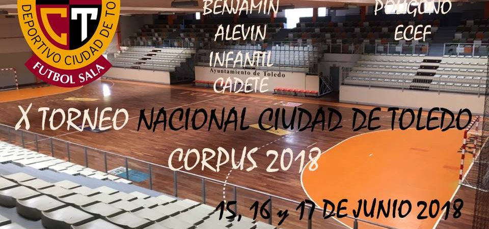 X Torneo Nacional Corpus Ciudad de Toledo…