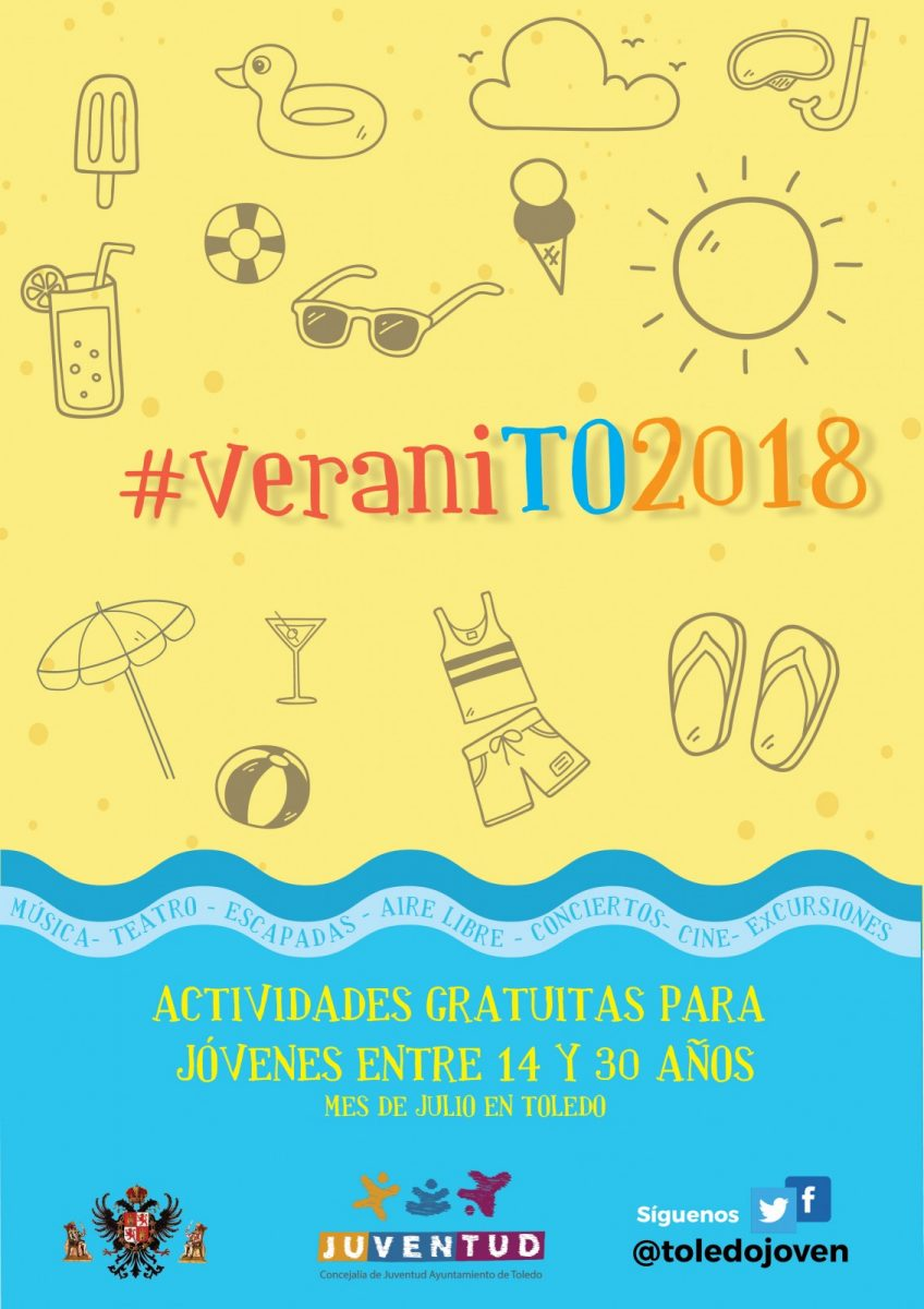 https://www.toledo.es/wp-content/uploads/2018/07/cartel-veranito-848x1200.jpg. VeraniTo 2018