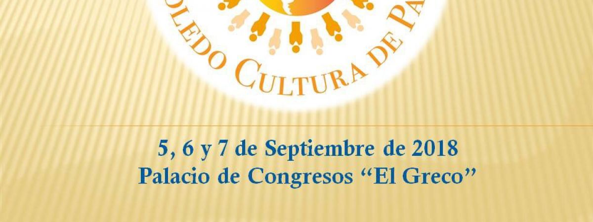 Foro Internacional Toledo Cultura de Paz