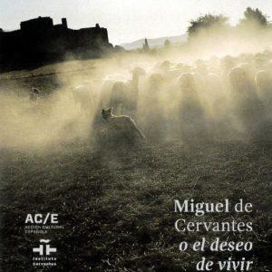 """Exposición """"Miguel de Cervantes o el deseo de vivir"""""""