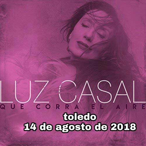 https://www.toledo.es/wp-content/uploads/2018/07/picsart_07-10-05.46.35.jpg. Salen a la venta las entradas del concierto que Luz Casal ofrecerá en Toledo el 14 de agosto con motivo de la Feria y Fiestas