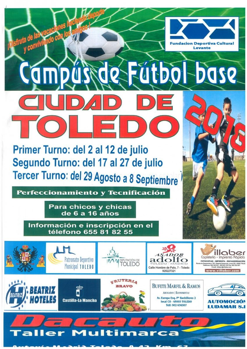 http://www.toledo.es/wp-content/uploads/2018/08/cartel-campus-de-futbol-base-2018-849x1200.jpg. Campus de Fútbol Base Ciudad de Toledo / Tercer Turno de verano