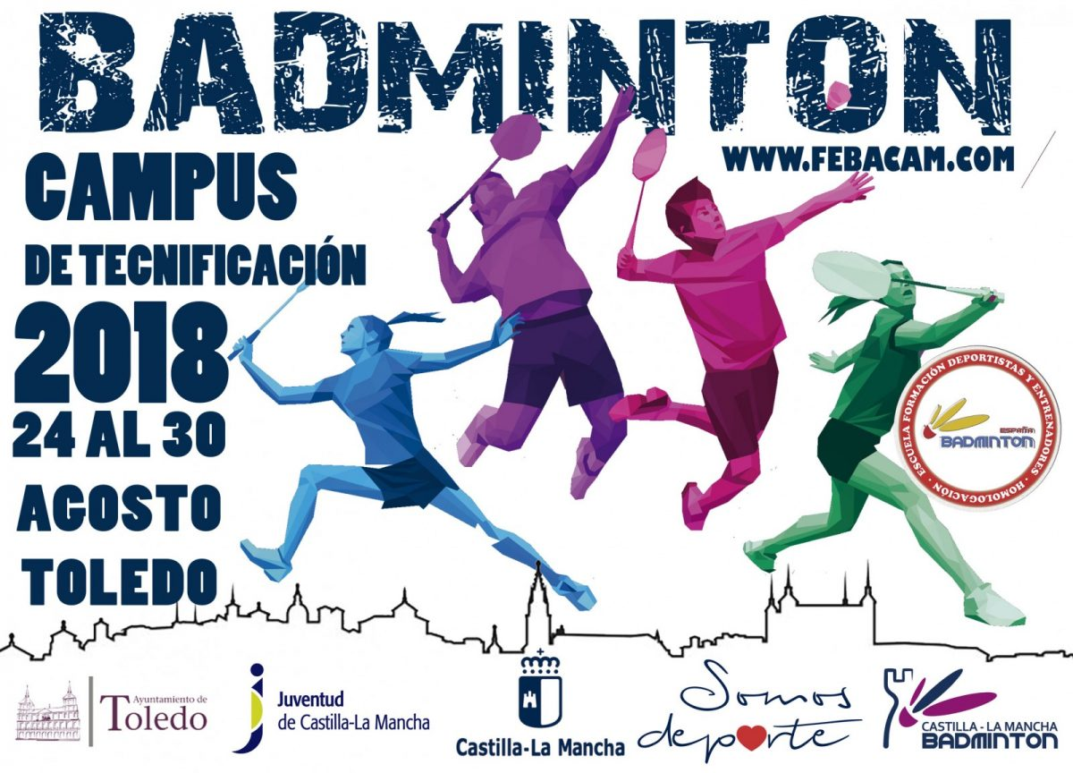 https://www.toledo.es/wp-content/uploads/2018/08/cartel-clinic-2018-50-1200x864.jpg. Campus de Tecnificación de Bádminton