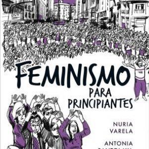 Presentación del libro: Feminismo para principiantes