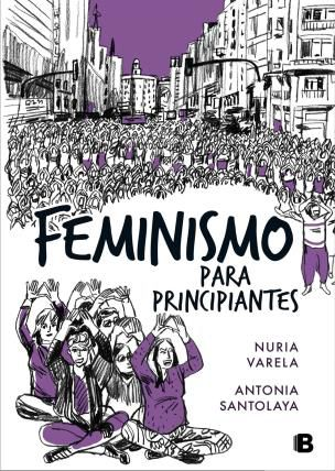 https://www.toledo.es/wp-content/uploads/2018/08/feminismo-para-principiantes.jpg. Presentación del libro: Feminismo para principiantes