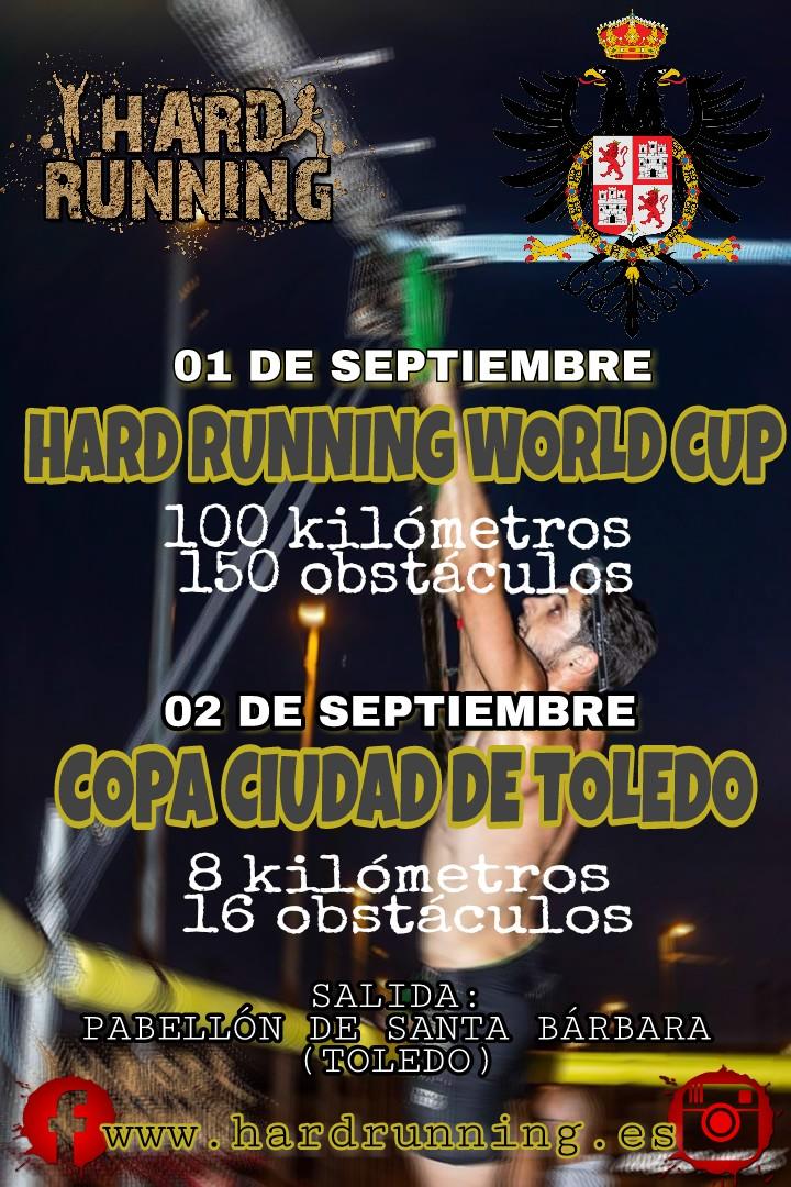 I Hard Running Worl Cup y II Copa Ciudad de Toledo Hard Running