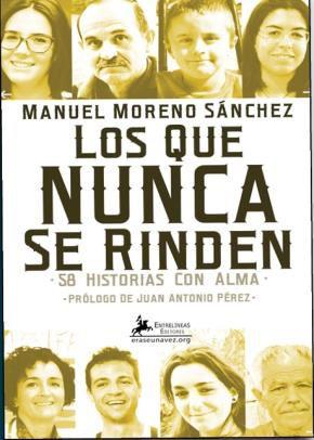 https://www.toledo.es/wp-content/uploads/2018/08/los-que-nunca-se-rinden.jpg. Presentación del libro: Los que nunca se rinden