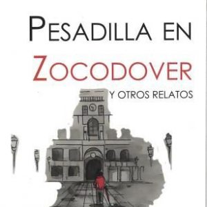 Presentación del libro: Pesadilla en Zocodover y otros relatos