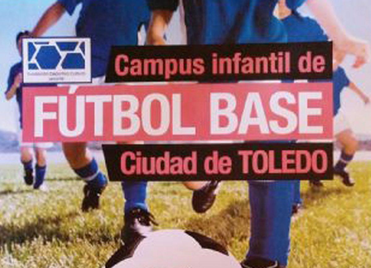 http://www.toledo.es/wp-content/uploads/2018/08/sin-titulo-1-1200x867.jpg. El próximo día 29 comienza el cuarto turno del Campus Infantil de Fútbol Base 'Ciudad de Toledo' que cuenta con el apoyo municipal
