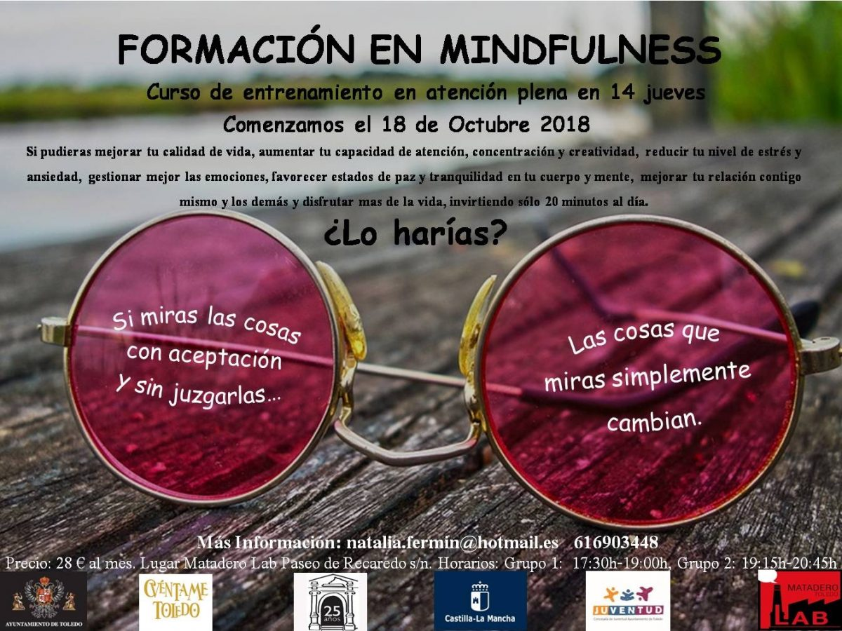 https://www.toledo.es/wp-content/uploads/2018/09/cartel-definitivo-formacion-en-mindfulness-octubre-2018-1-1200x900.jpg. Curso de formación  de Mindfulness