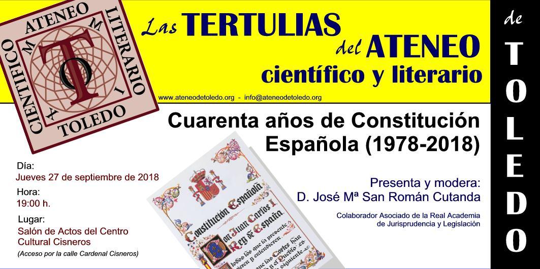 """Tertulia """"Cuarenta años de Constitución española (1978 – 2018)"""""""