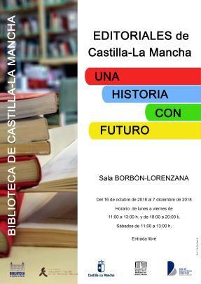 """Exposición """"Editoriales de Castilla–La Mancha, una historia con futuro"""