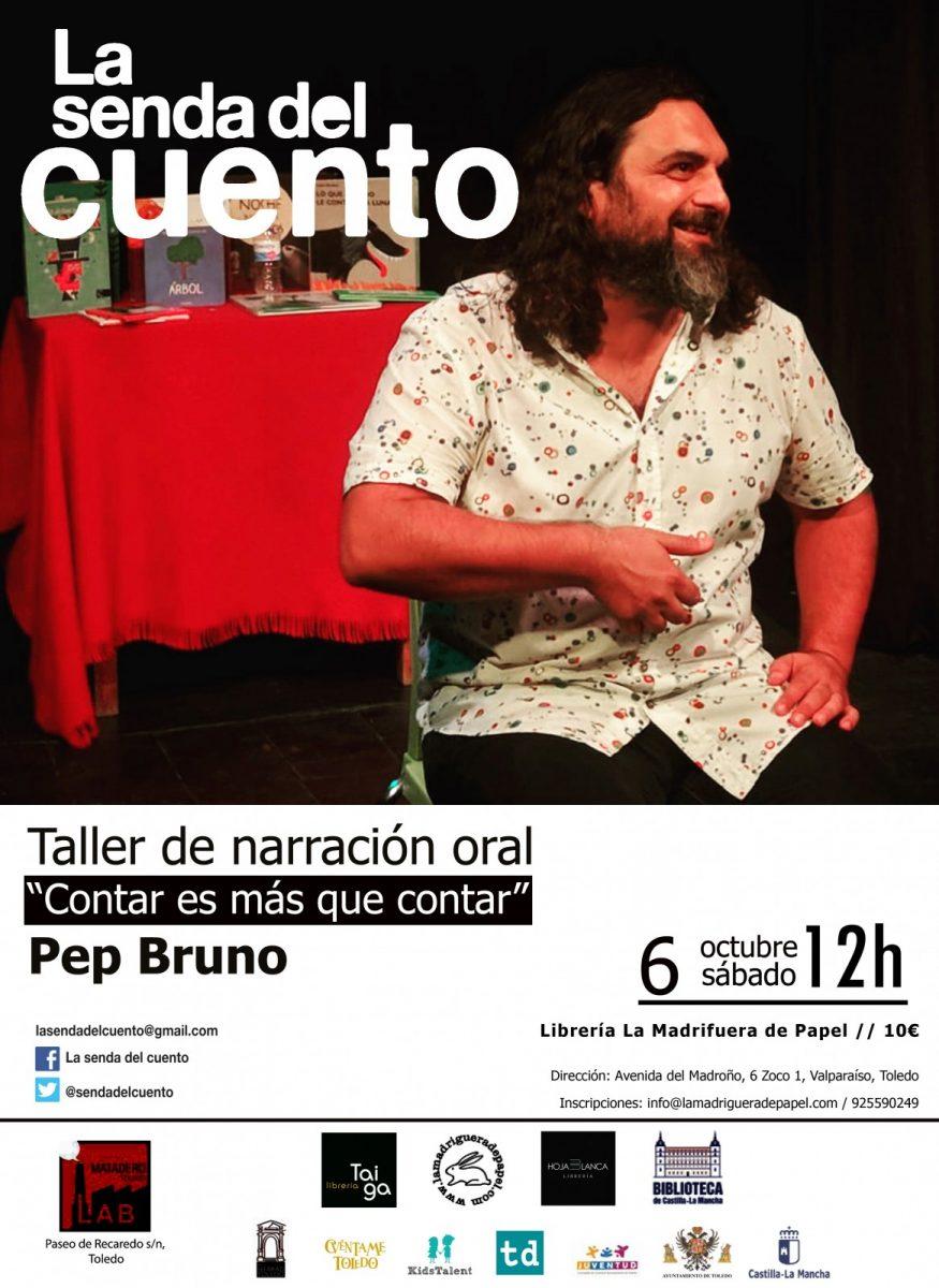 https://www.toledo.es/wp-content/uploads/2018/09/pep-bruno-taller-6-octubre-madriguera-2018-875x1200.jpg. LA SENDA DEL CUENTO