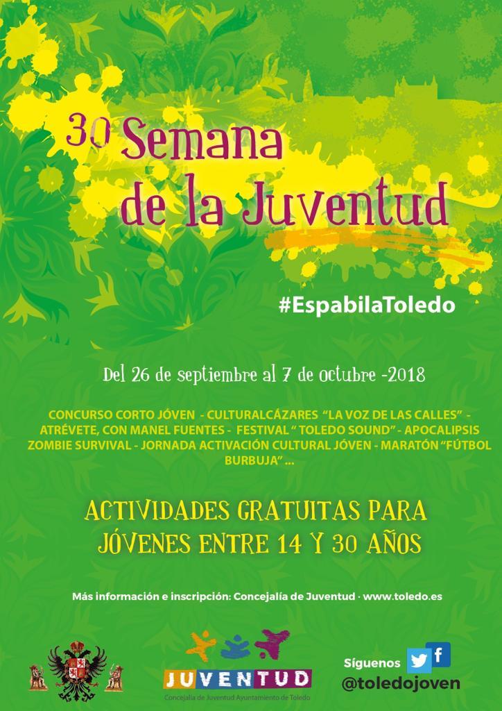 http://www.toledo.es/wp-content/uploads/2018/10/cartel-xxx-semana-de-la-juventud.jpeg. El IV Festival Toledo Sound, la Jornada de Activación Cultural y el Maratón de Booble Football cierran la Semana de la Juventud