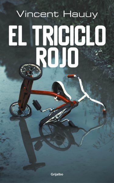 EL TRICICLO ROJO, VINCENT HAUUY
