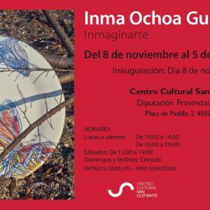 """Inauguración Exposición """"Inmaginarte"""", de Inma Ochoa Guijarro"""